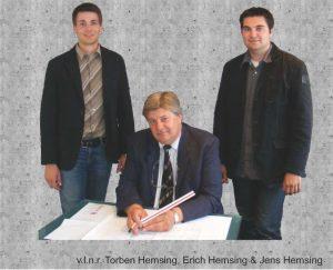 Die Geschäftsführung des Unternehmens im Jahre 2017 von links: Torben Hemsing, Erich Hemsing, Jens Hemsing